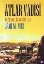 Atlar Vadisi (Earths Children, #2)  by  Jean M. Auel