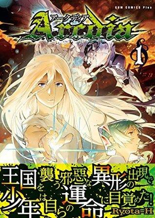 Arcdia -アークディア- 1巻 ガムコミックスプラス  by  Ryota-H