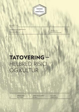 Tatovering – Helbred, risici og kultur Jørgen Serup