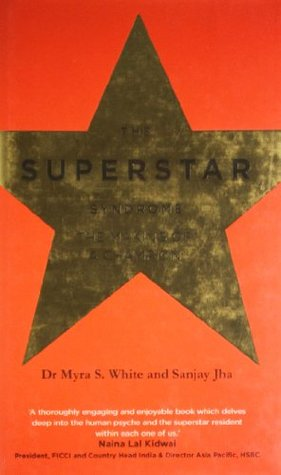 The Superstar Syndrome: The Making of a Champion Dr. Myra S. White