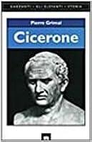 Ciceron, Discours: Pour Cn. Plancius. - Pour M. Aemilius Scaurus. Pierre Grimal