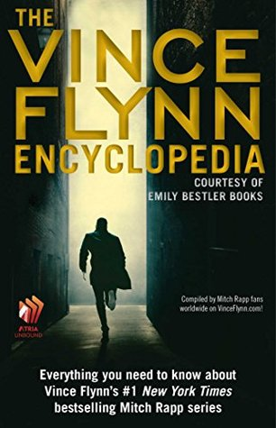 The Vince Flynn Encyclopedia Vince Flynn