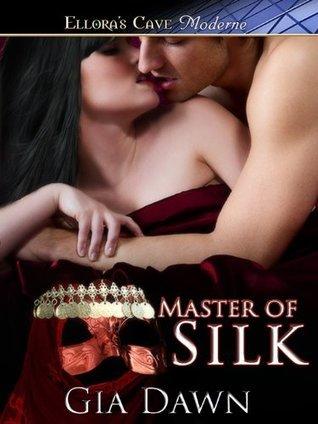 Master of Silk: 2  by  Gia Dawn