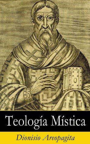 Teología Mística Dionisio Areopagita