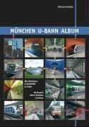 München U-Bahn Album: Alle Münchner U-Bahnhöfe in Farbe/All Munich Metro Stations in Colour  by  Florian Schütz