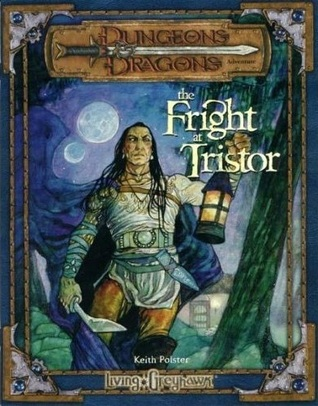 The Fright at Tristor (Dungeons & Dragons 3rd Ed.) Keith Polster