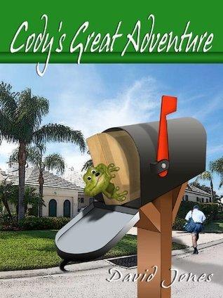 Codys Great Adventure (Codys Adventures Book 1)  by  David Jones