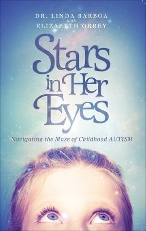 Stars in Her Eyes  by  Dr. Linda Barboa