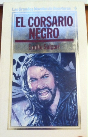 El corsario negro (Las grandes novelas de aventuras # 6) Emilio Salgari