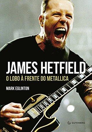 James Hetfield Mark Eglinton