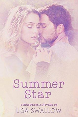 Summer Star (Blue Phoenix #1.5)  by  Lisa  Swallow