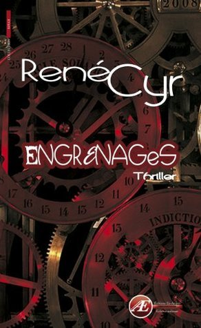 Engrenages Rene Cyr