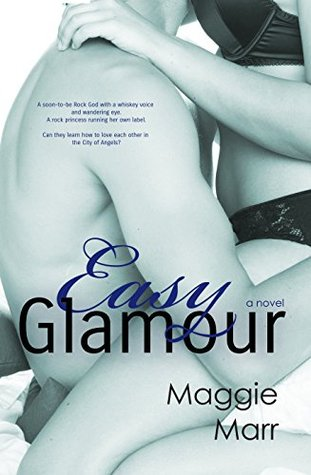 Easy Glamour (The Glamour Series Book 4) Maggie Marr