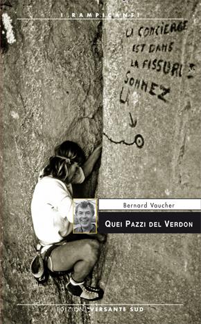 Quei pazzi del Verdon  by  Bernard Vaucher