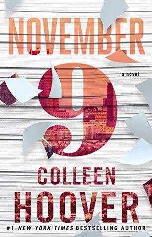 November Nine: A Novel  by  Colleen Hoover