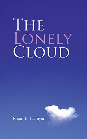 The Lonely Cloud  by  Rajan L. Narayan