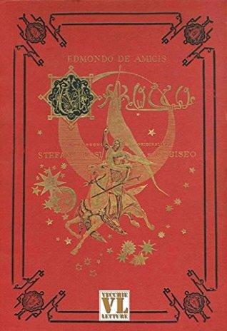 Marocco: Illustrato Edmondo De Amicis