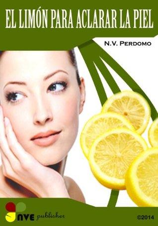 El Limon para Aclarar la Piel N.V. Perdomo