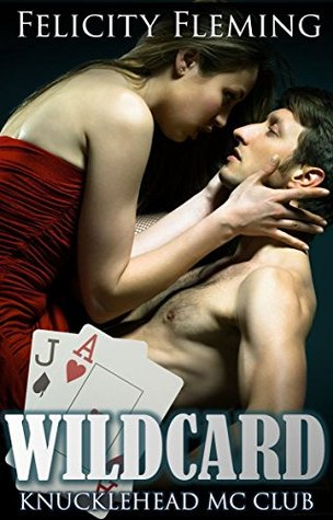 Wildcard (housewife on vacation gets swept off her feet  by  a motorcycle club leader): Motorcycle MC Club Erotica by Felicity Fleming
