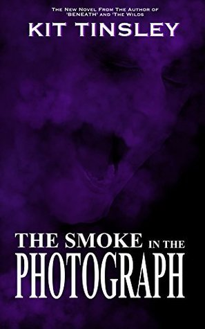 The Smoke In The Photograph  by  Kit Tinsley