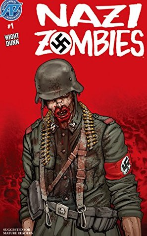 Nazi Zombies #1 (Nazi Zombies: 1) Joe Wight