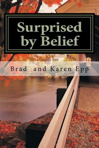 Surprised  by  Belief (Journey to Faith Book 2) by Brad Epp