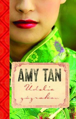 Údolie zázrakov Amy Tan