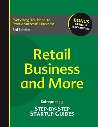 Retail Business: Entrepreneurs Step-by-Step Startup Guide Entrepreneur Press