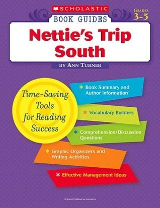 Netties Trip South (Scholastic Book Guides Grades 3-5)  by  Ann Turner