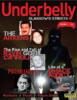 UnderbellyGlasgow (Underbelly Glasgow Book 2)  by  Glasgow Crime Research