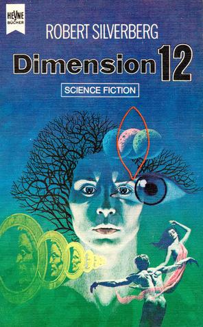 Dimension 12  by  Robert Silverberg