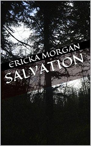 Salvation  by  Ericka Morgan