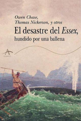 El desastre del Essex, hundido por una ballena Owen Chase