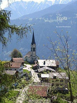 Tirolu  by  June Woodward