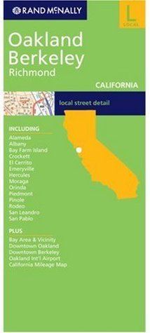 Rand McNally Oakland/Berkeley Richmond: Local: California  by  Rand McNally