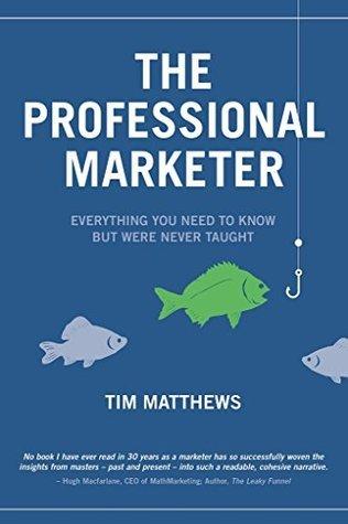 The Professional Marketer Tim  Matthews