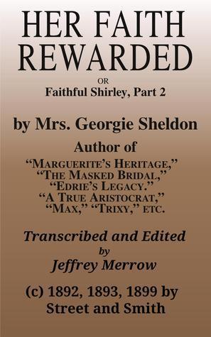 Her Faith Rewarded Georgie Sheldon