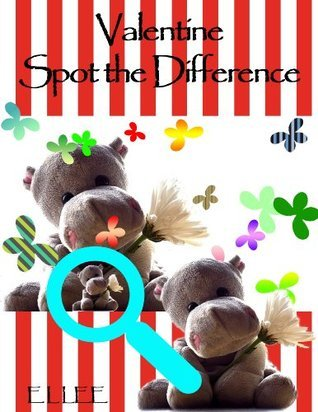 Valentine Spot The Difference (Spot Puzzle Book 2)  by  E L Lee