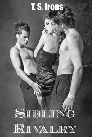 Sibling Rivalry  by  T.S. Irons