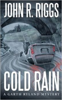 Cold Rain John R. Riggs