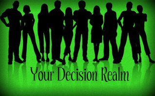 Your Decision Realm  by  Troy Frisby