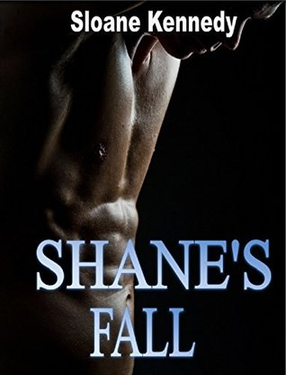 Shanes Fall (The Escort Series, Book 2)  by  Sloane Kennedy