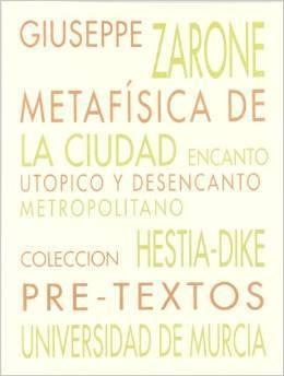 Metafísica de la Ciudad.  by  Giuseppe Zarone
