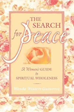 Search for Peace Wanda Gutierrez