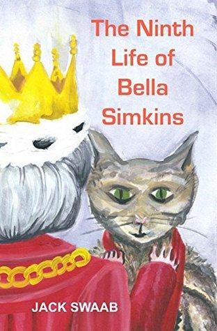 The Ninth Life of Bella Simkins Jack Swaab