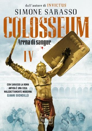 Colosseum #4: Arena di Sangue Simone Sarasso