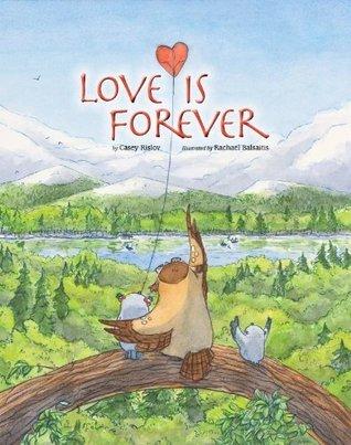 Love is Forever Casey Rislov