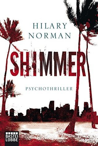 Shimmer: Thriller  by  Hilary Norman