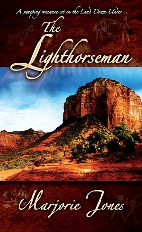 The Lighthorseman (Lighthorseman Series) Marjorie Jones