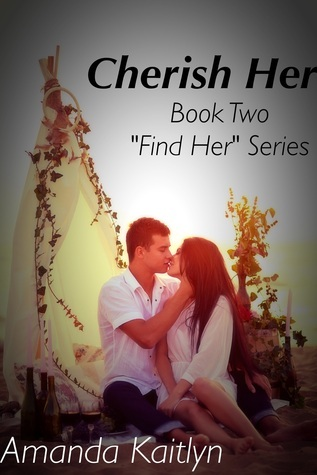 Cherish Her  by  Amanda Kaitlyn